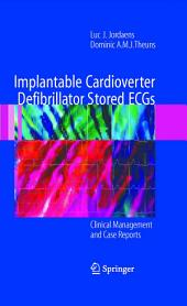 Implantable Cardioverter Defibrillator Stored ECGs: Clinical Management and Case Reports