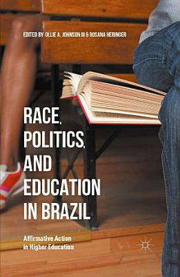 Race  Politics  and Education in Brazil