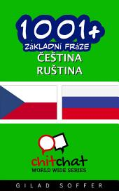 1001+ Základní Fráze Čeština - Ruština