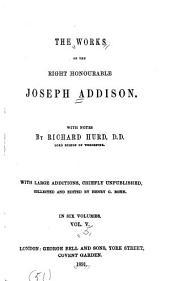 The Works of Joseph Addison: Volume 5