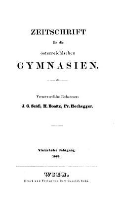 ZEITSCHRIFT FUR DIE OSTERREICHISCHEN GYMNASIEN  VIERZEHNTER JAHRGANG  PDF