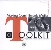 Making Commitments Matter: A Toolkit for Young People to Evaluate National Youth Policy