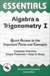 Algebra and Trigonometry I Essentials