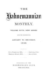 The Hahnemannian Monthly: Volume 18