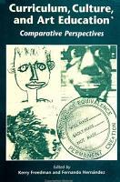 Curriculum  Culture  and Art Education PDF