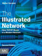 The Illustrated Network: How TCP/IP Works in a Modern Network, Edition 2