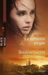 La mémoire piégée - Bouleversantes retrouvailles (Harlequin Black Rose)