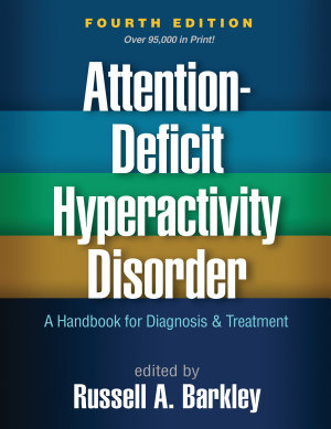 Attention Deficit Hyperactivity Disorder  Fourth Edition PDF