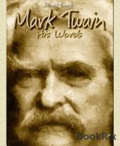 Mark Twain: His Words