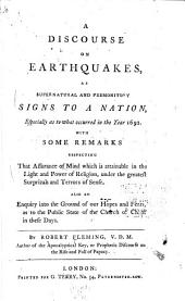 A Discourse on Earthquakes: As Supernatural and Premonitory Signs to a Nation, Especially as to what Occured in the Year 1692