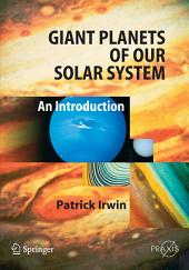 Giant Planets of Our Solar System: An Introduction