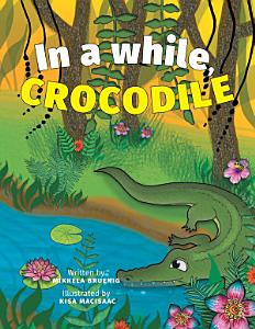 In a while  Crocodile Book