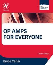 Op Amps for Everyone: Edition 4
