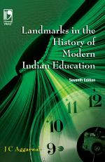 Landmarks in the History of Modern Indian Education, 7th Edition