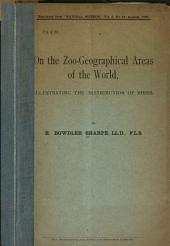 On the Zoo-geographical Areas of the World, Illustrating the Distribution of Birds
