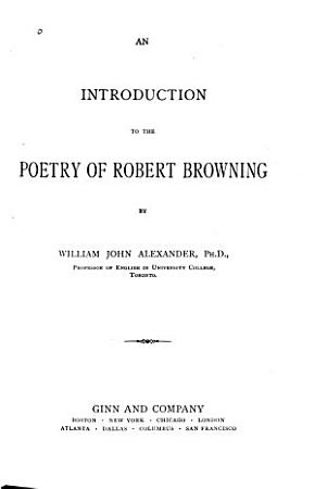 An Introduction to the Poetry of Robert Browning PDF