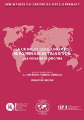 Séminaires du Centre de Développement La Chine et les économies européennes en transition: les voies de la réforme