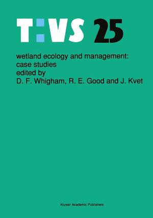 Wetland Ecology and Management: Case Studies