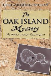 The Oak Island Mystery: The Secret of the World's Greatest Treasure Hunt, Edition 2