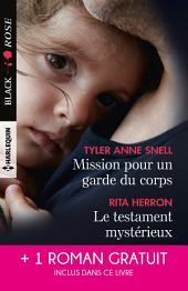 Mission pour un garde du corps - Le testament mystérieux - Une héritière sous surveillance