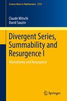 Divergent Series  Summability and Resurgence I PDF
