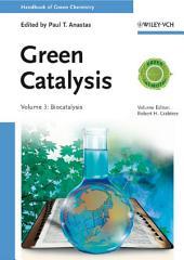 Handbook of Green Chemistry, Green Catalysis, Biocatalysis