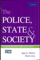 The Police State And Society Book PDF