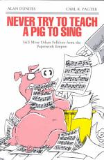 Never Try to Teach a Pig to Sing