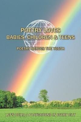 Poetry Loves Babies  Children   Teens