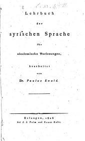 Lehrbuch der syrischen Sprache: für akademische Vorlesungen bearbeitet