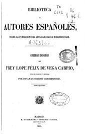 Comedias Escogidas de Frey Lope Félix de Vega Carpio: Volumen 2