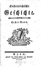 Oesterreichische Geschichte: Band 1