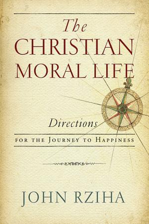 The Christian Moral Life PDF