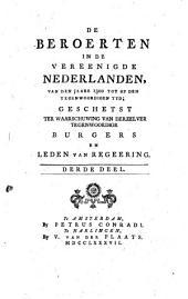 De beroerten in de Vereenigde Nederlanden, van den jaare 1300 tot op den tegenwoordigen tyd, geschetst ter waarschuwing van derzelver tegenwoordige burgers en leden van regeering: Volume 2
