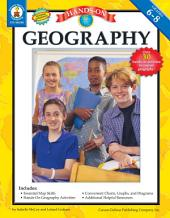 Hands-On Geography, Grades 6 - 8