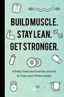 Build Muscle  Stay Lean  Get Stronger  PDF