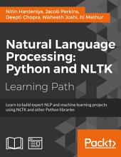 Natural Language Processing: Python and NLTK