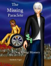 The Missing Paraclete: A Drag Shergi Mystery