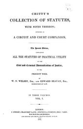 Chitty's Collection of Statutes: With Notes Thereon Intended as a Circuit and Court Companion, Volume 2