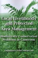 Local Livelihoods and Protected Area Management PDF