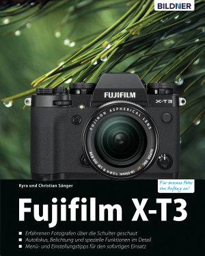 Fujifilm X T3 F R Bessere Fotos Von Anfang An