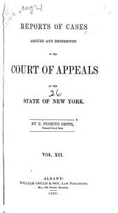 Reports of Cases Decided in the Court of Appeals of the State of New York: Volume 26