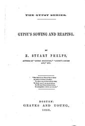 Gypsy's Sowing and Reaping