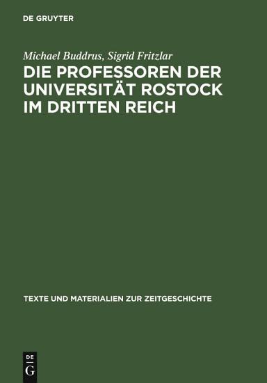 Die Professoren der Universit  t Rostock im Dritten Reich PDF