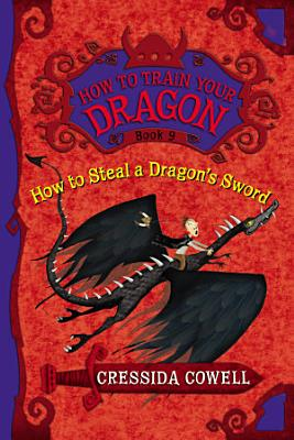 How To Train Your Dragon How To Steal A Dragons Sword