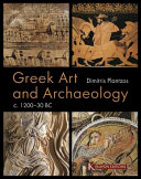 Greek Art and Archaeology  C  1200 30 BC