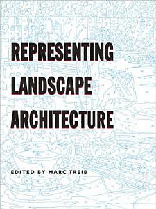 Representing Landscape Architecture PDF