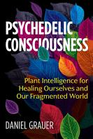 Psychedelic Consciousness PDF
