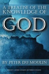 A Treatise of the Knowledge of God