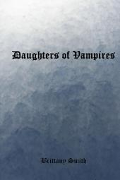 Daughters of Vampires: Part 1